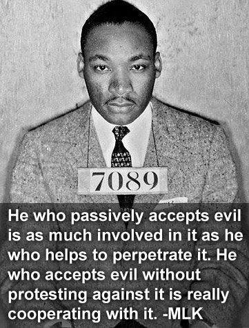 mlk passively accepting evil is cooperating with it